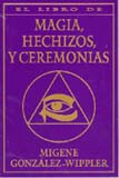 Magia, Hechizos Y Ceremonias- Wippler