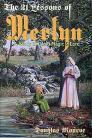 21 Lessons of Merlyn  by Douglas Monroe