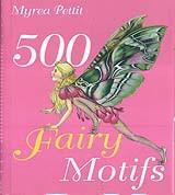 500 Fairy Motifs (hc) by Myrea Pettit