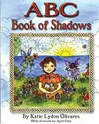 ABC Book of Shadows (hc) by Katie Olivares