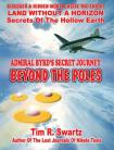 Admiral Byrd`s Secret Journey by Tim Swartz