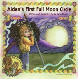 Aidan`s First Full Moon Circle by W Lyon Martin