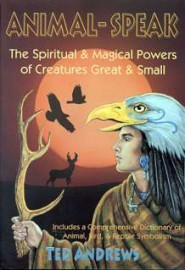 Animal-Speak by Ted Andrews