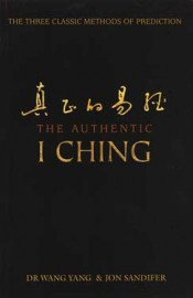 Authentic I Ching by Yang/ Sandifer