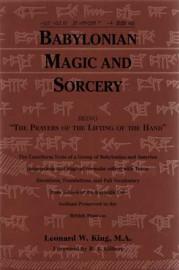 Babylonian Magic and Sorcery (hc) by Leonard King