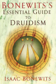 Bonewits`s Essential guide to Druidism by Isaac Bonewits