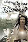 Buckland`s Book of Saxon Witchcraft by Raymond Buckland