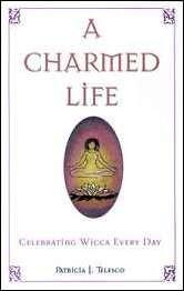 Charmed Life  by Patricia Telesco