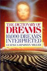 Dict. of Dreams,10,000 Dreams Interp.   by Gustavus Miller