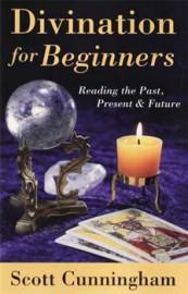 Divination for Beginners by Scott Cunningham
