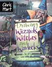 Draw Wizards, Witches and Warlocks by Chris Hart
