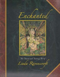 Enchanted, Faerie and Fantasy Art (hc) by Linda Ravenscroft