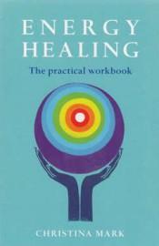 Energy Healing by Christina Mark