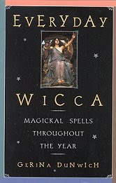Everyday Wicca by Gerina Dunwich