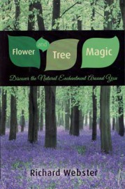 Flower and Tree Magic by Richard Webster