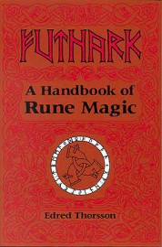 Futhark: Hdbk Of Rune Magic  by Thorsson/flowers