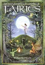 Illustrated Ency. of Fairies by Anna Franklin