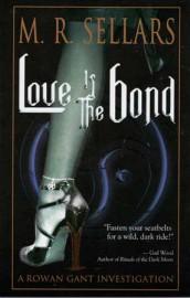 Love is the Bond by M R Sellars