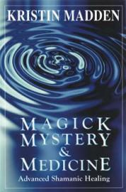 Magick, Mystery & Medicine