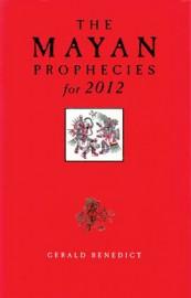 Mayan Prophecies (hc) by Gerald Benedict