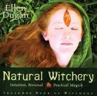 Natural Witchery by Ellen Dugan