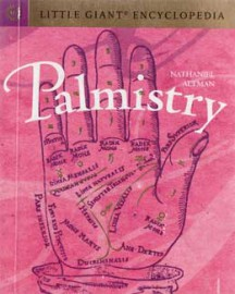 Palmistry, Little Giant Encyclopedia by Nathaniel Altman