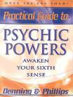 Practical Guide to Psychic Powers by Denning/ Phillips