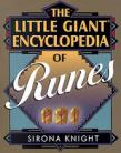 Runes, Little Giant Encyclopedia  by Sirona Knight