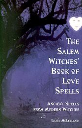 Salem Witches` Book of Love Spells  by Lilith McLelland