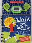 Walk the Walk by Pete O Meter