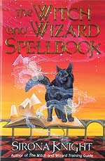 Witch and Wizard Spellbook by Sirona Knight