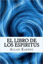 El Libro de Los Espíritus - Allan Kardec